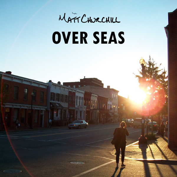 Over Seas EP - Released October 30th 2013