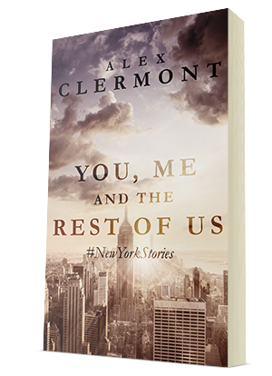 you me and the rest of us newyorkstories paperback short stories by alex clermont
