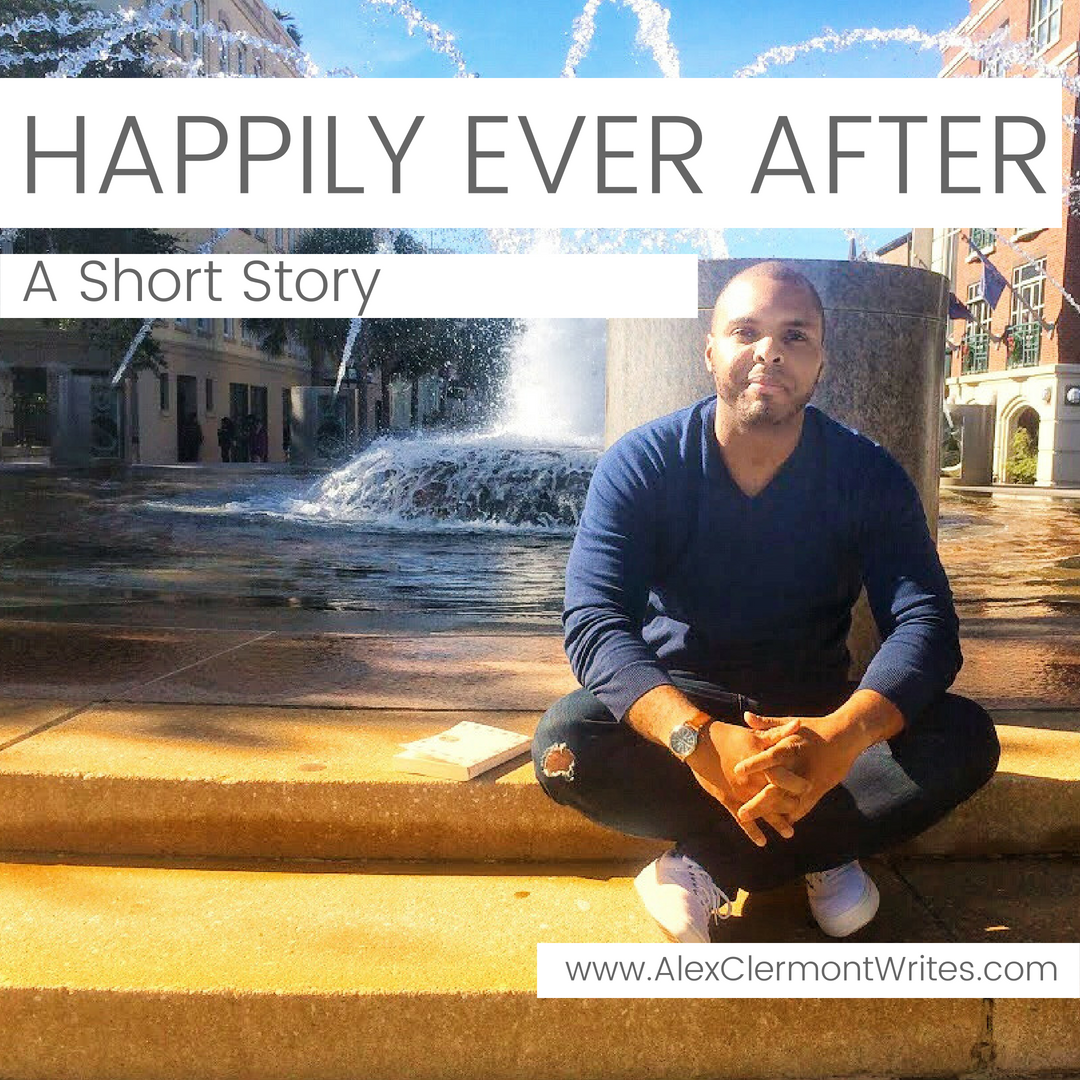 Happily Ever After - a short fiction by Alex Clermont Writes