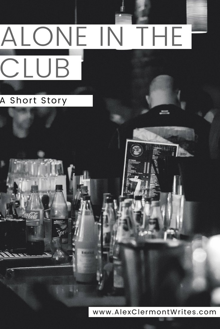 ALONE IN THE CLUB a short story by Alex Clermont Writes pinterest 3