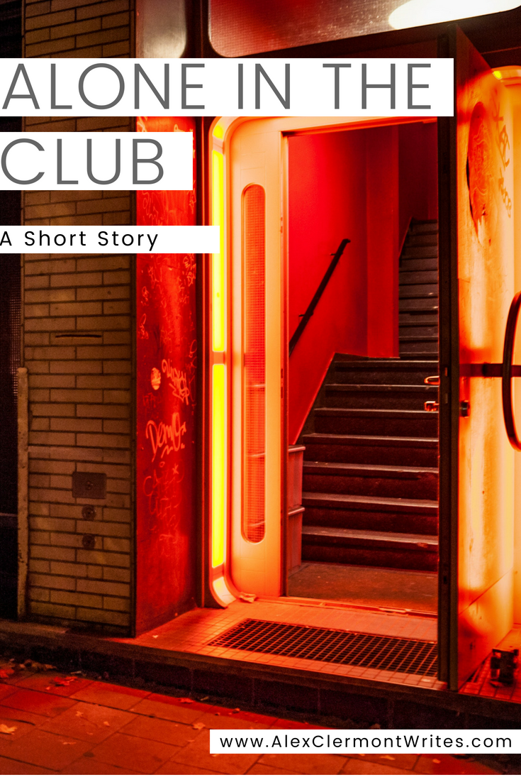 ALONE IN THE CLUB a short story by Alex Clermont Writes pinterest 2