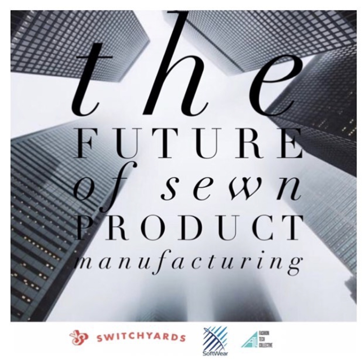 F-COLLECTIVE FUTURE OF SEWN PRODUCT MANUFACTURING