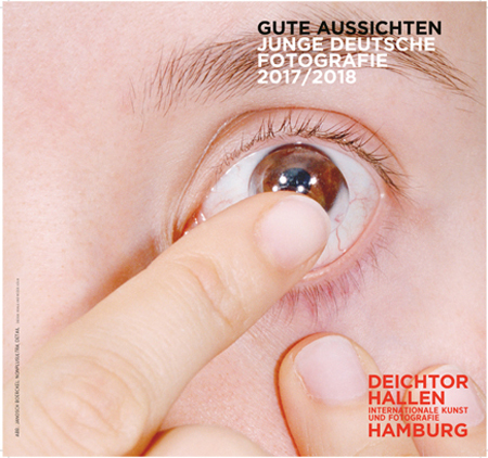 Exhibition in Hamburg   gute aussichten - new german photography Haus der Photographie, Deichtorhallen Hamburg 15. February − 21. May 2018