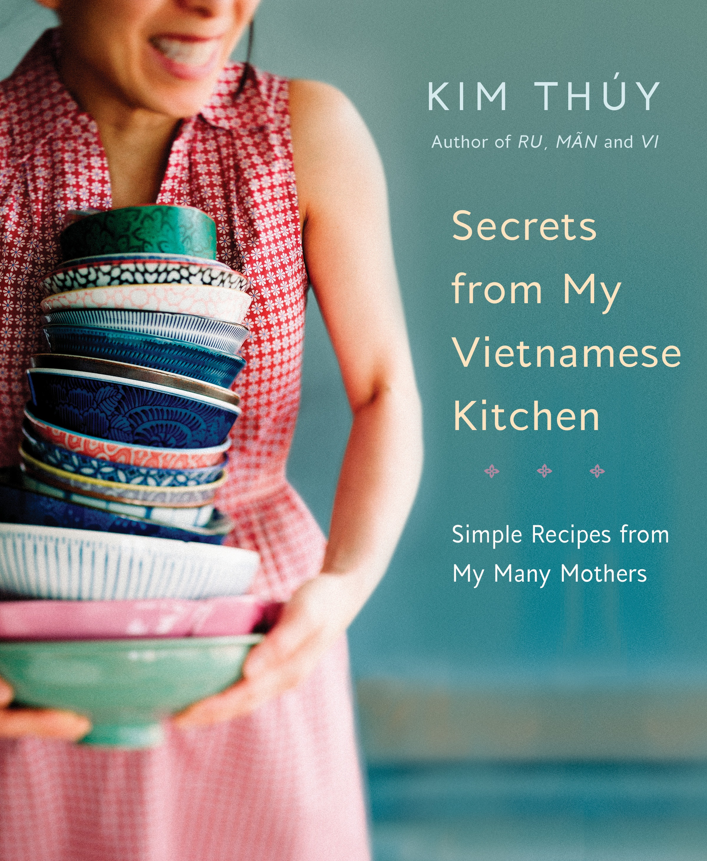 I recently received a free copy of Secrets from My Vietnamese Kitchen: Simple Recipes from My Many Mothers from  Appetite by Random House  to review.