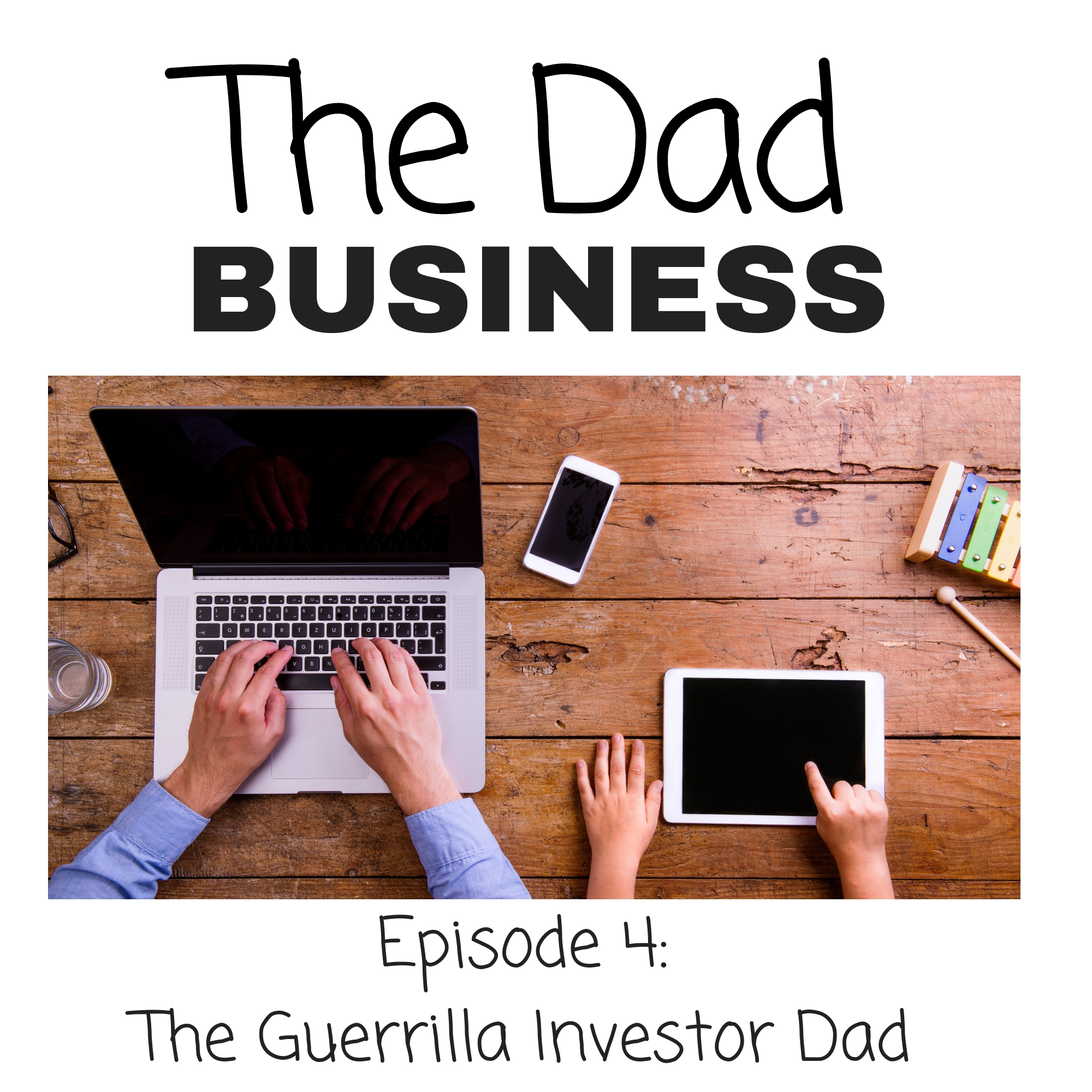 The Dad Business Episode 4.jpg