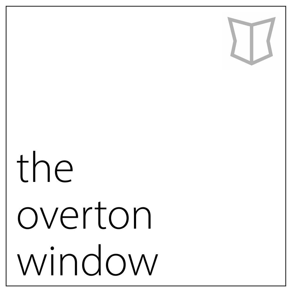 the+overton+window.jpeg