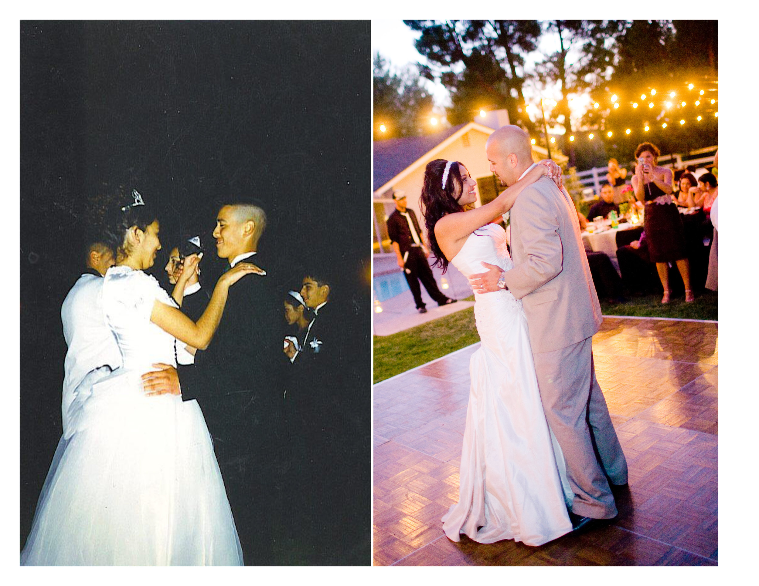 On the left we were 15 dancing at my Quinceanera (15th birthday party) and on the right we were dancing on our wedding day.