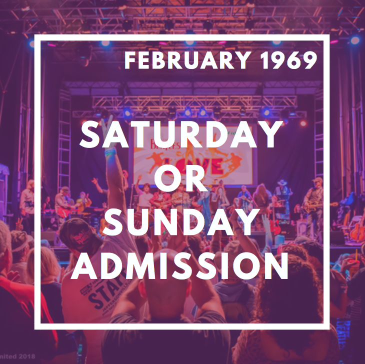 $60 Saturday OR Sunday Admission - Single-Day Saturday or Sunday admission to festival.INCLUDES:-Single-Day Admission for Saturday OR Sunday-All services charges and fees-February 1969 Event Shirt-Shoutout on the AROTR Facebook Page-Updates