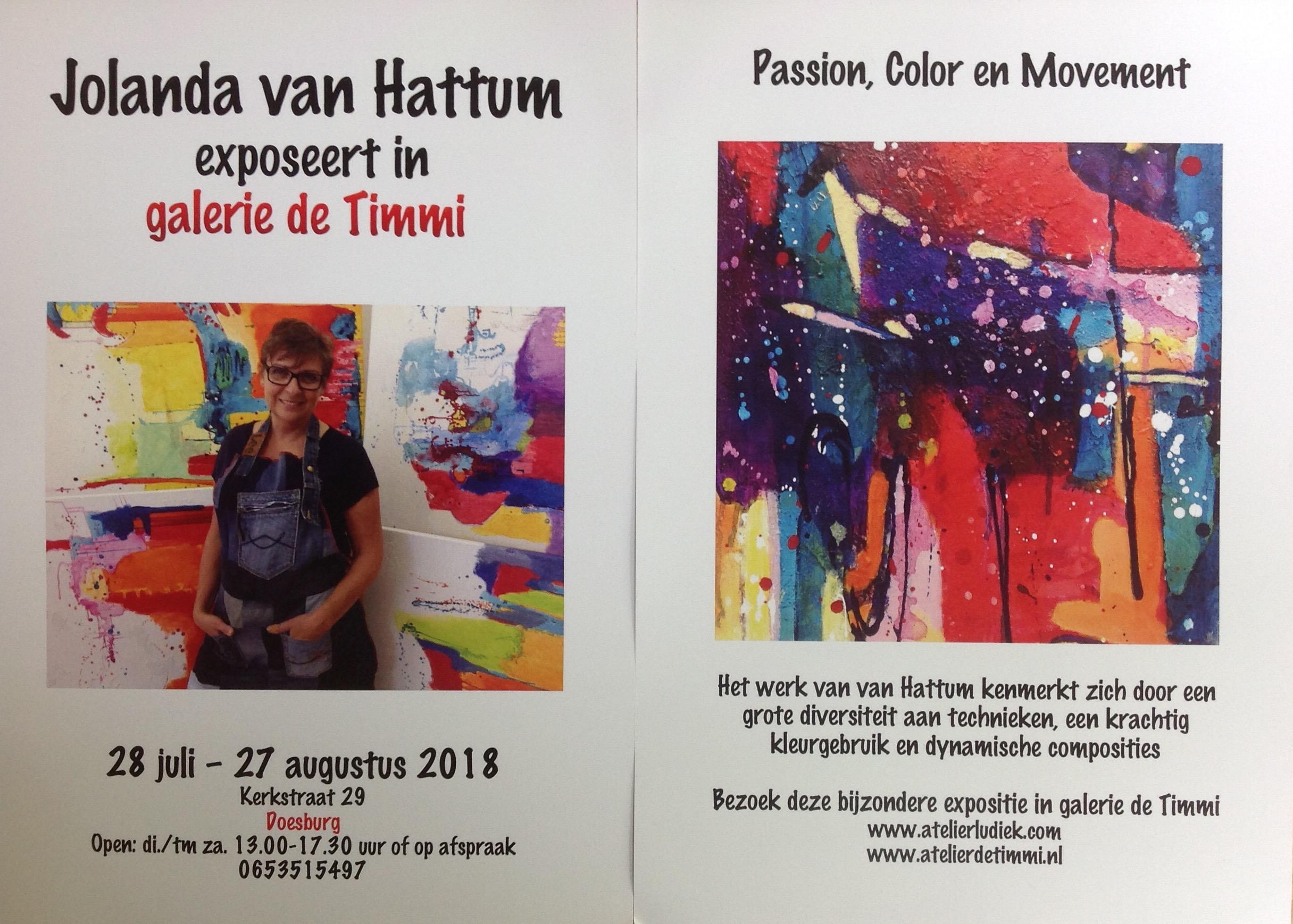 Flyers/ uitnodiging expositie Galerie De Timmi, Doesburg. Expositie t/m 26 augustus. Welkom. Zondag 5 en 26 augustus ook open.