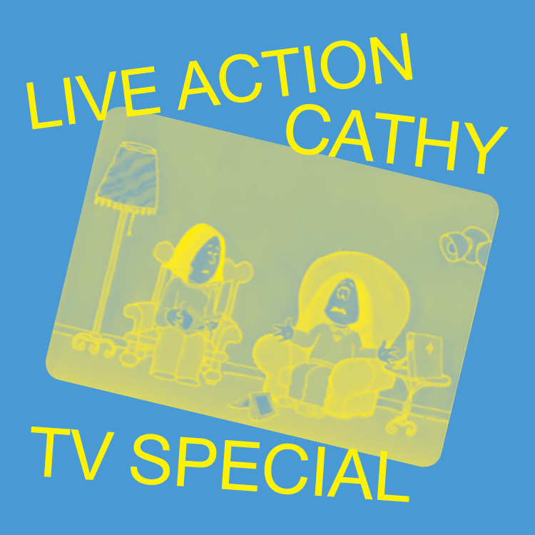 - Live Action Cathy TV SpecialRelive Friday night, May 15, 1987, with a live-action adaptation of the unforgettable TV Special, Cathy. Watch Cathy as she vies for Employee of the Year, fends off her overbearing mother, and wins back her cheating boyfriend, Irving, in LIVE ACTION CATHY TV SPECIAL!Featuring: Ashley D'Arcy, David Jackson, Jenny Nelson, Rachel Clayton, and Ryan Haney
