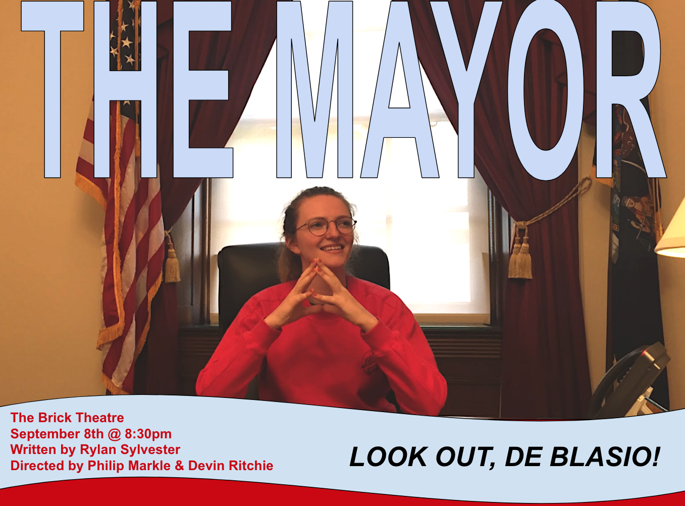 - The MayorThis mayor is up for reelection, and is out to prove that there's so much more to her than the average candidate. Can she count on your vote?Show by Rylan Sylvester