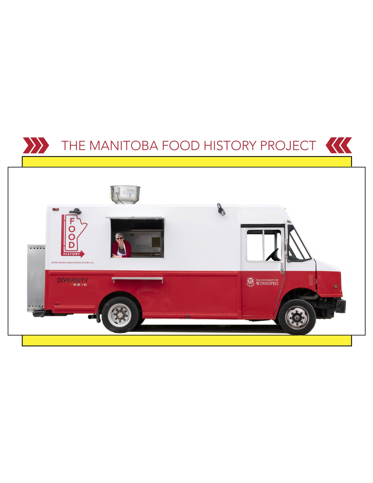 Janis Thiessen inside the Manitoba Food History Truck. Photo and design by Kimberley Moore.