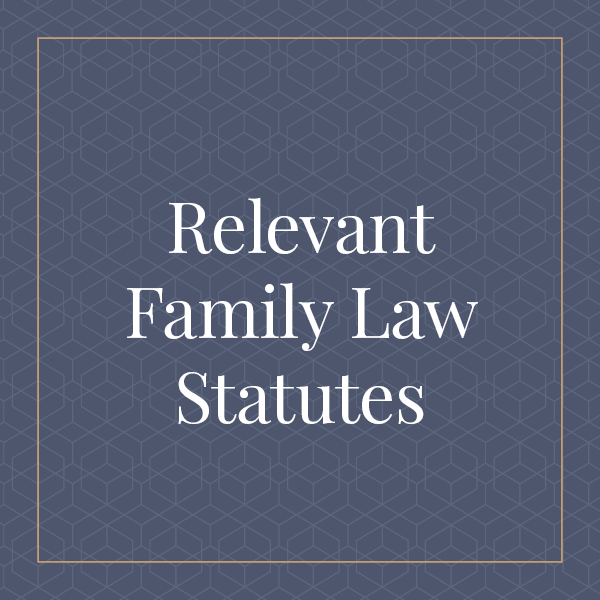 Relevant Family Law Statutes