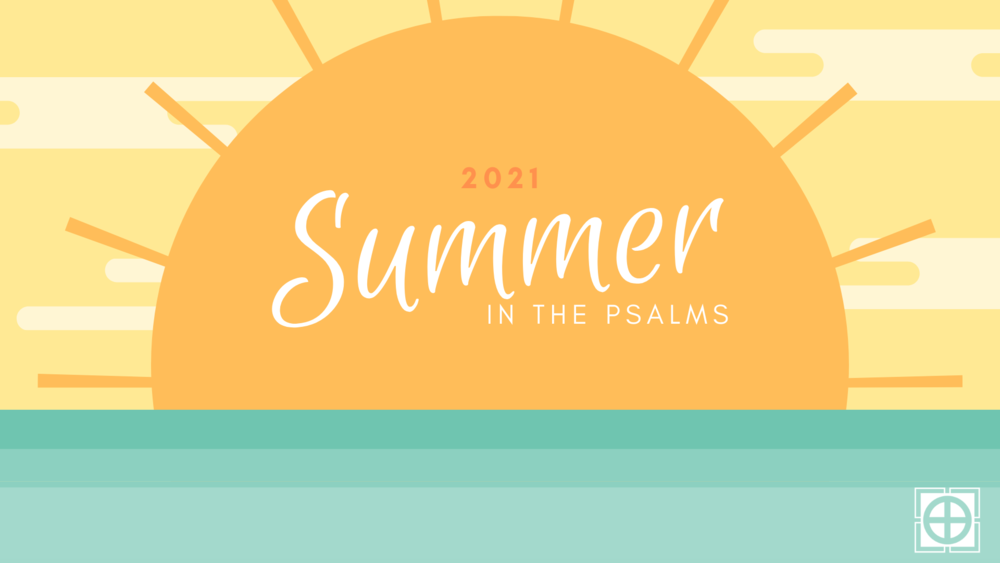 summer in psalms 21.png