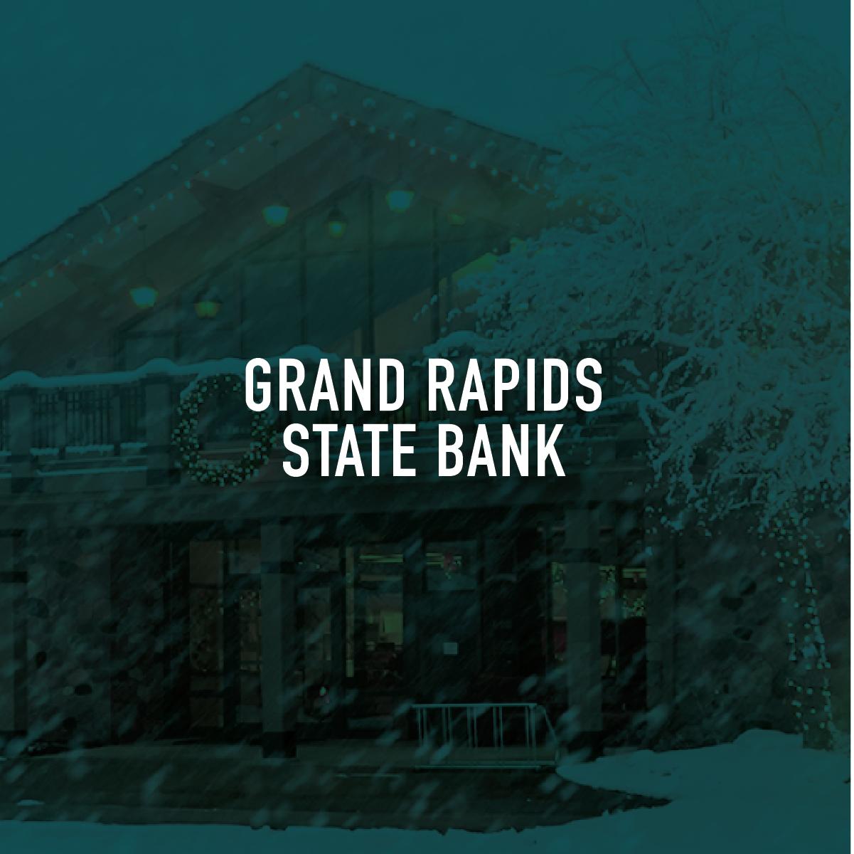 Grand Rapids State Bank Brand Strategy