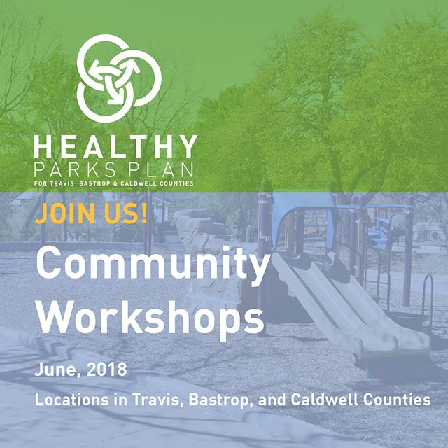 Have you heard?? Join us!! Next week, we are excited to launch our first round of community workshops. These workshops provide a crucial opportunity to speak directly with residents in Travis, Bastrop, and Caldwell counties!  #healthyparksplan #bastropcounty #caldwellcounty #traviscounty #healthyliving #playoutside