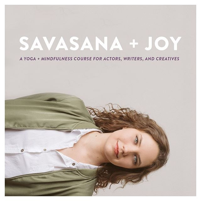 Savasana + Joy starts Sunday!  I'm teaching a 6 week yoga and mindfulness course for actors, writers, and creatives. I'm pumped!  My parents are both yoga teachers and I've been practicing yoga all my life. Yoga has been a useful tool, personally and professionally. I'm so excited to share what I've learned and grow together in this new setting.  Bring yourself, bring a friend! Let's all do this together! Space is limited. Let me know if you'd like to sign up!