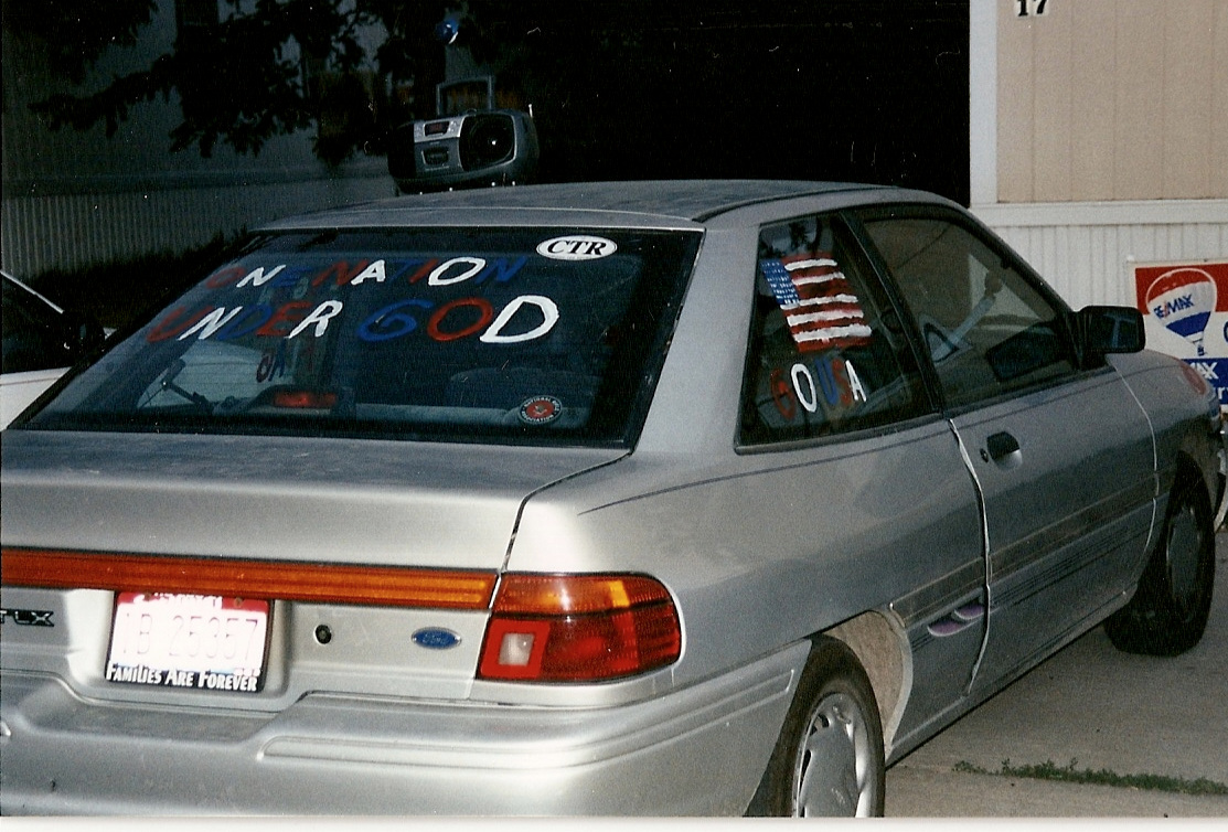 My junky Ford Escort. I wanted every one to know that I was patriotic.