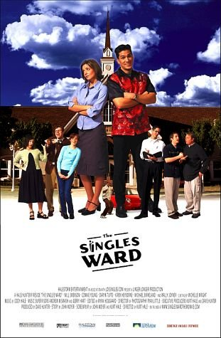 The Poster for the movie The Singles Ward