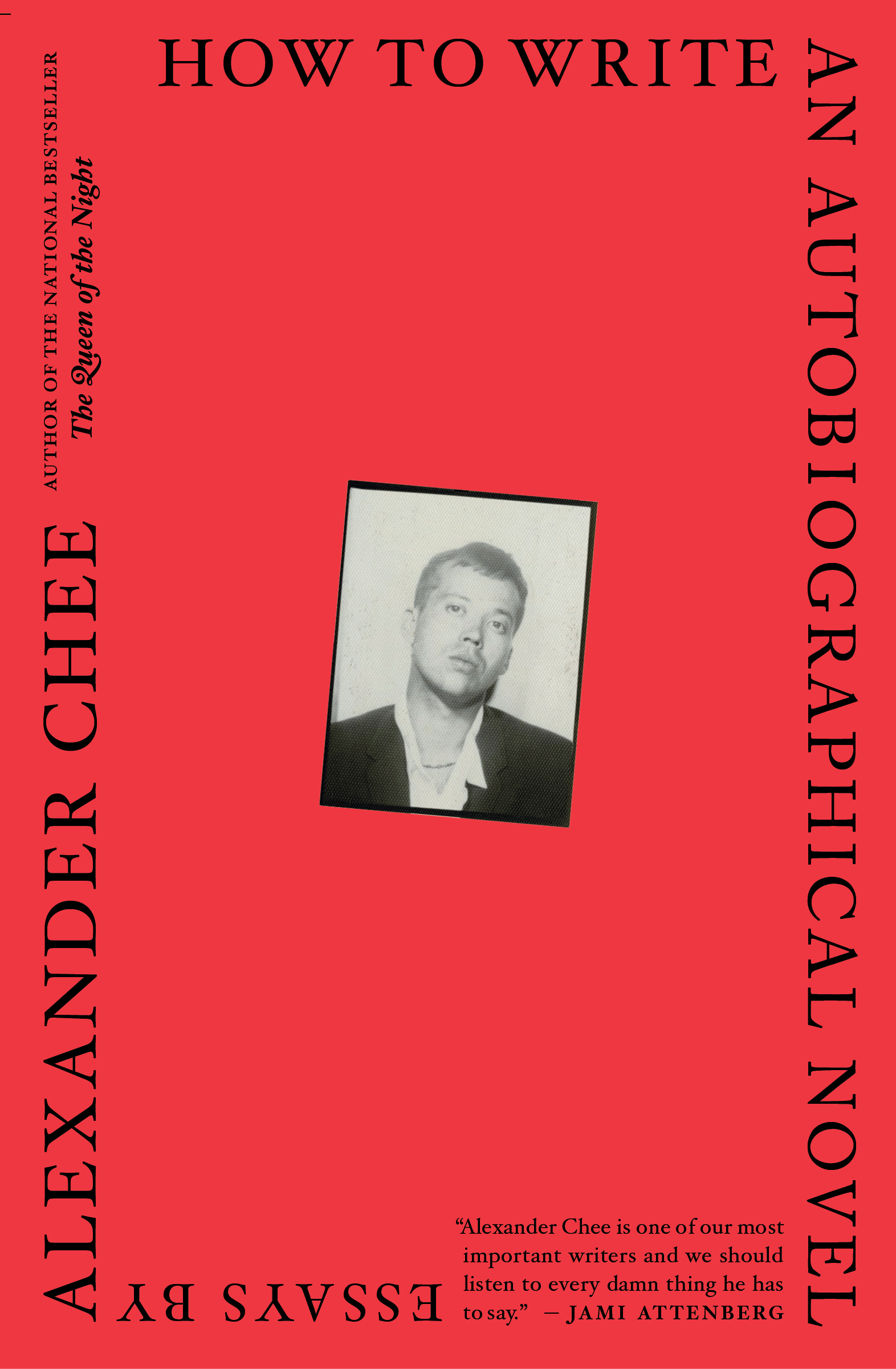 How to Write an Autobiographical Novel — Alexander Chee