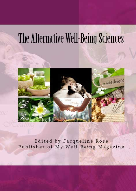 The Alternative Wellbeing Sciences - Published chapter: 'In The Alternative Well-Being Sciences a handpicked team of contributors from all around the globe provide an extraordinary collection of articles exploring the role played by complementary and alternative health care in the general well-being and health of the public.With chapters ranging from the practical applications of Pranic Healing to The Human-Animal Connection and When Alternative is Complimentary. The Alternative Well-Being Sciences introduces fresh new ideas to the continuing debate over how we can transform the culture of medicine while providing ordinary people with the tools they need to make good health care decisions.'My chapter about 'Resistance To Love' was selected and published in this book about alternative medicine. Copies of the E-Book can be purchased by clicking on the title above.