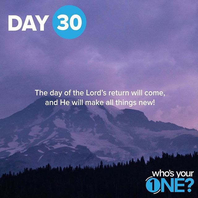 Pray today that the Lord would save your one before His return - that they will be counted among the people of God!  Day 30 of Who's Your One!