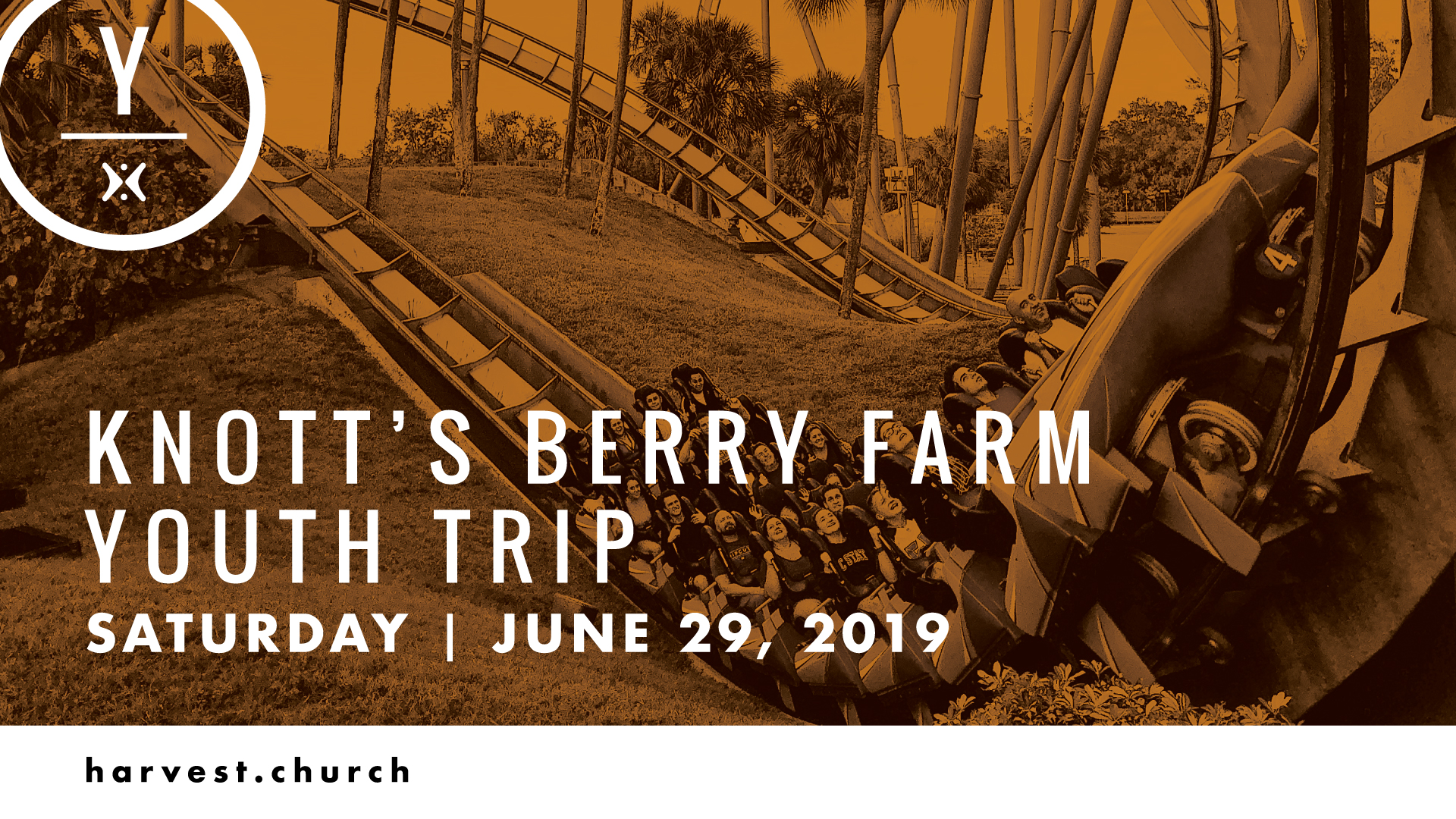 Knott's Berry Farm - June 29th | 8:30 AM | Meet at Harvest Riverside