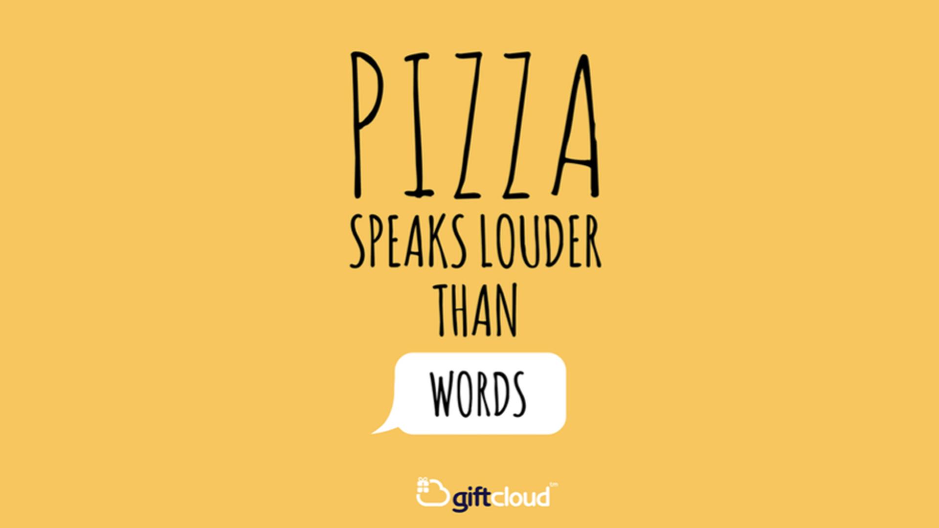 1920x1080_Giftcloud_Pizza_Speaks_Louder.png
