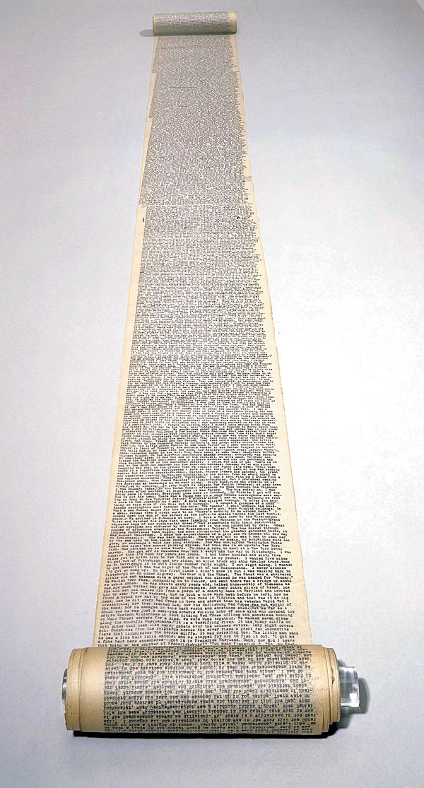 Kerouac typed up  On the Road  on one continuous roll of paper he taped together that was 120 feet long. The ending is missing; reportedly chewed off by Lucien Carr's dog.