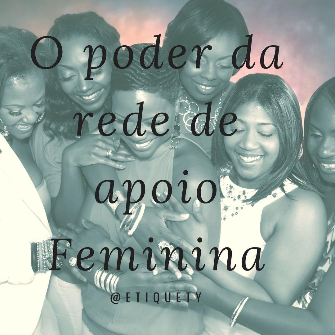 o poder da rede feminina