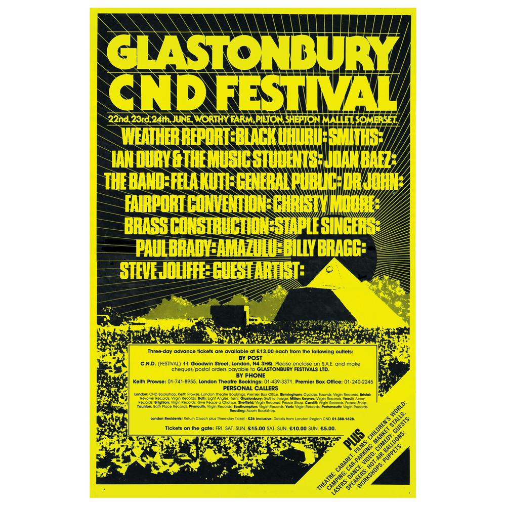 Glastonbury poster 1984 - Glastonbury had a strong hippie and free-movement influence and still showcases not only music but theatre, art, comedy, circus and more.