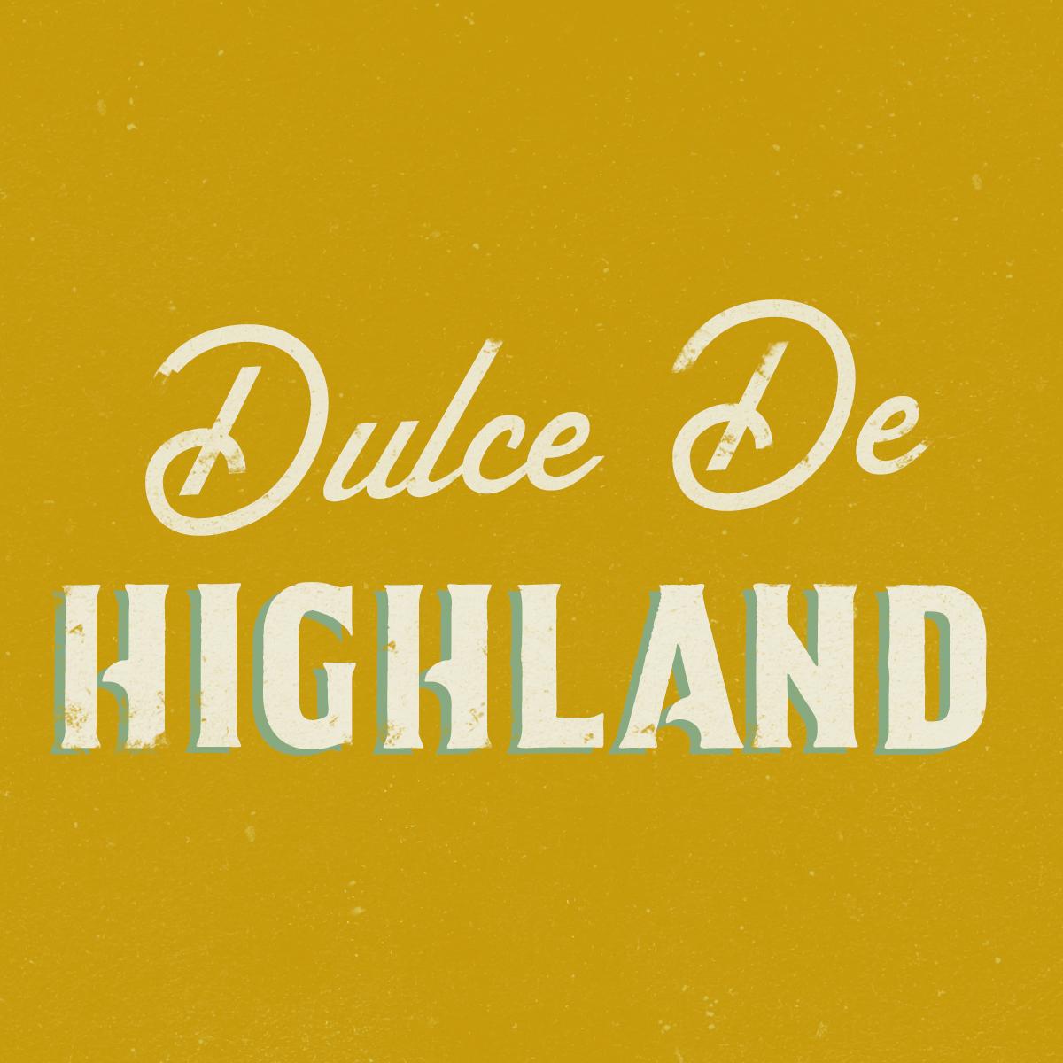 Dulce De Highland