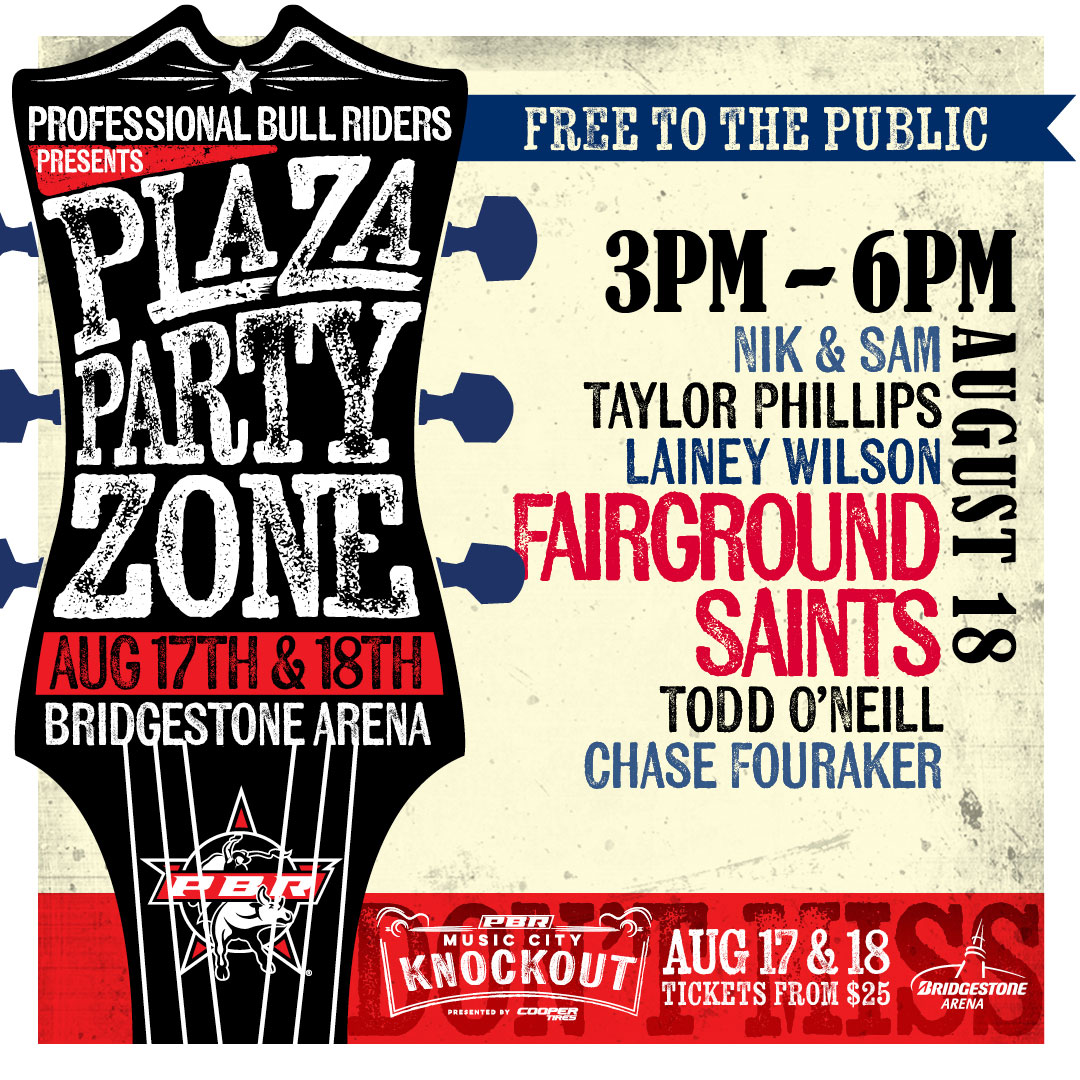 Nik and Sam will be performing at the Plaza Party Zone, a PBR Bridgestone Arena event on August 18th @ 3:00 pm. Check out this free event to the public during the Music City Knockout!