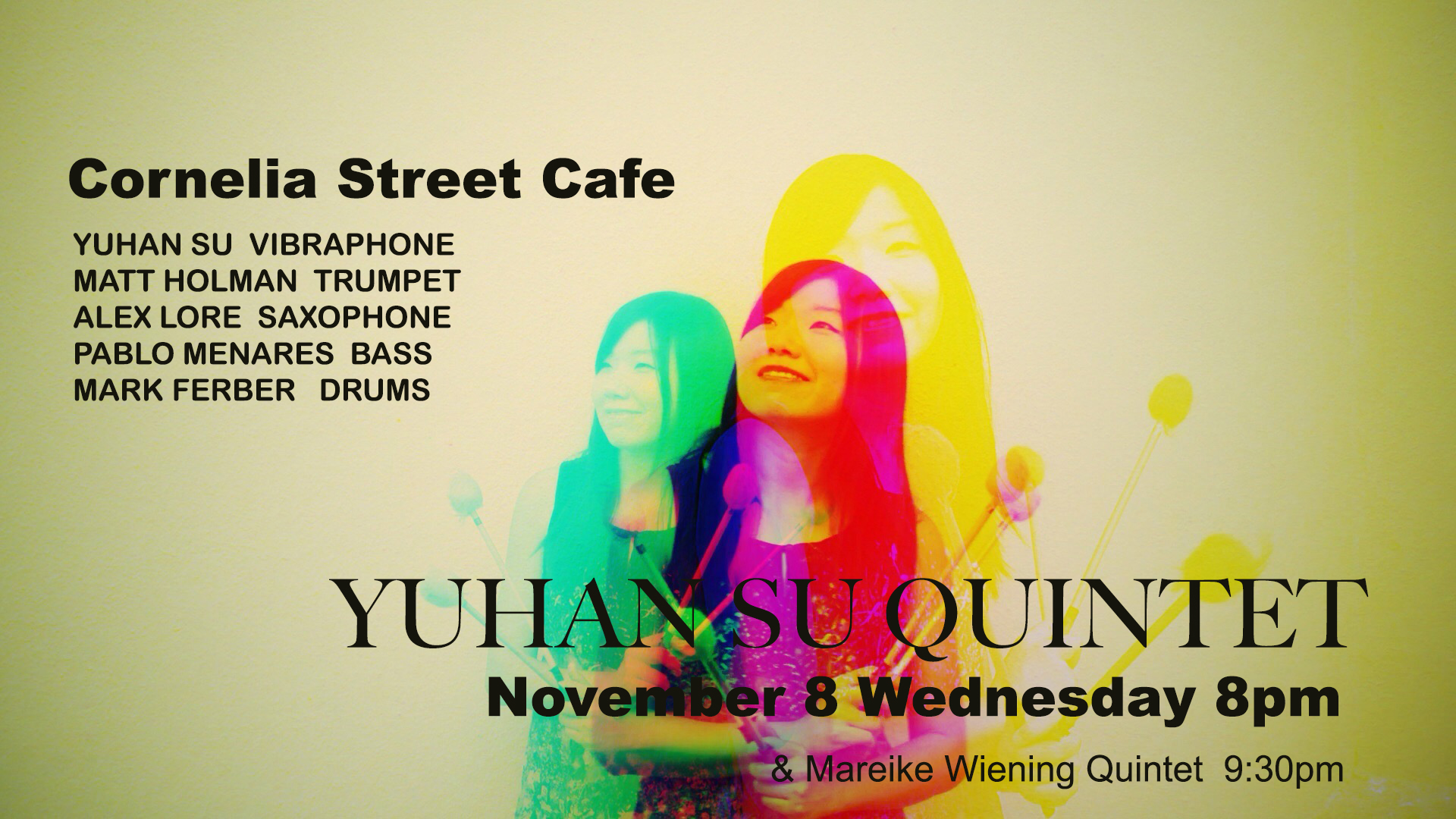 Yuhan Su Quintet in NYC - Yuhan Su Quintet returns to Cornelia Street Cafe before Yuhan headed to winter Asia Tour. Come by to listen to the new compositions of hers featuring a stellar line-up.
