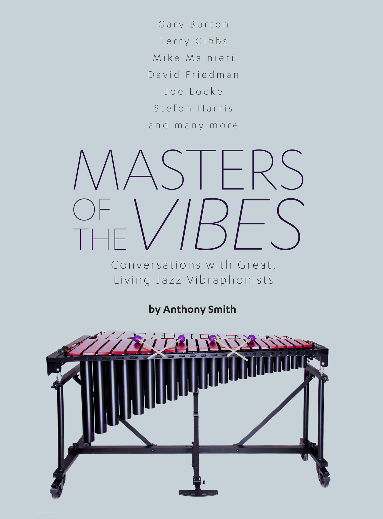 Interview on Masters of the vibes - It was a tremendous honor to share some my love towards vibraphone with the great vibraphonist/writer Anthony Smith along with all my heroes who created the history of vibes. The book has been released few months ago and you should definitely check it out! More about the book - Masters of the Vibes is a celebration of the vibraphone and the artists who play it on the highest level. Musician/author Anthony Smith leads readers on an entertaining, informative journey through the history of this beautiful sounding, but sometimes overlooked, instrument through stimulating conversations with a wide variety of vibes players... from icons and legends to rising stars and promising newcomers. The result is a book filled with wisdom, humor, detailed musical knowledge and refreshing insights into not only the artistic process, but also the human condition itself. Smith and his passionate, mallet-playing colleagues have created an invaluable document -- a must-read for vibes lovers, students, professionals and anyone interested in exploring the rich lives and careers of great artists.