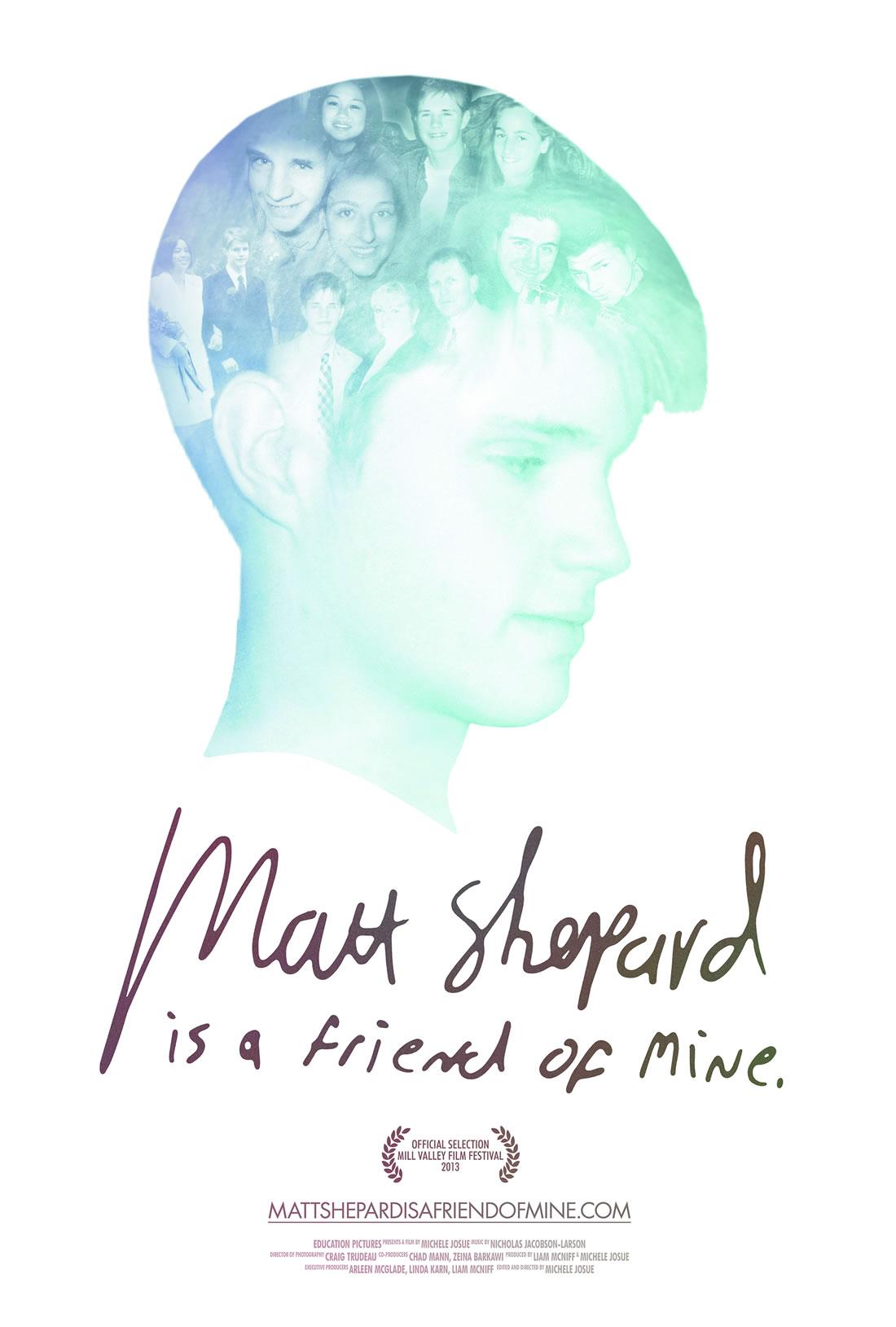 MATT SHEPARD IS A FRIEND OF MINE.jpg