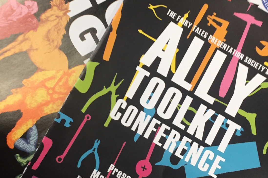 In 2017, - Fairy Tales Presentation Society, with the support of RBC, held the first ever Ally Toolkit Conference. The Ally Toolkit Conference is a one-day conference offering a holistic toolkit for better ally-ship in schools, at work and in our communities.