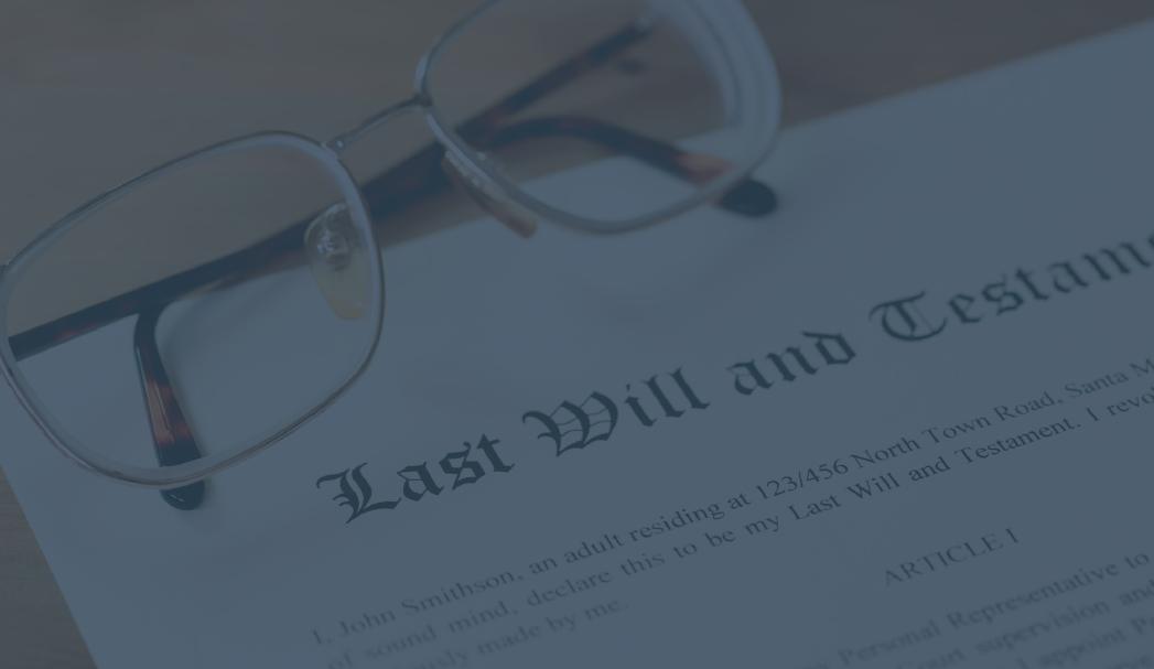 Wills, Trusts & Estates -