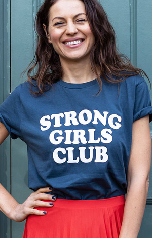 Strong Girls Club T Shirt, £25, Not On The High Street