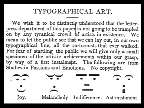 https://en.wikipedia.org/wiki/Puck_(magazine)#/media/File:Emoticons_Puck_1881_with_Text.png