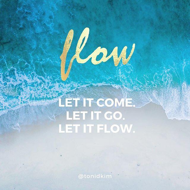 #letitgo #letitflow #flow