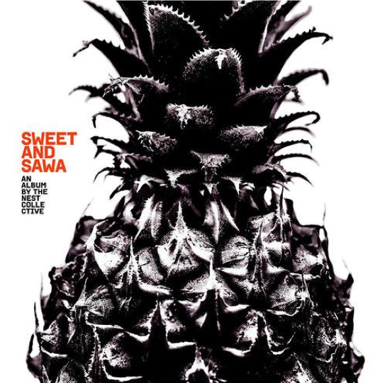 The Nest Collective - Sweet And Sawa