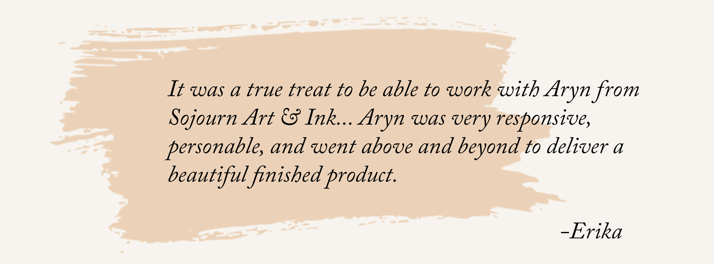 Positive Client Review | Sojourn Art and Ink
