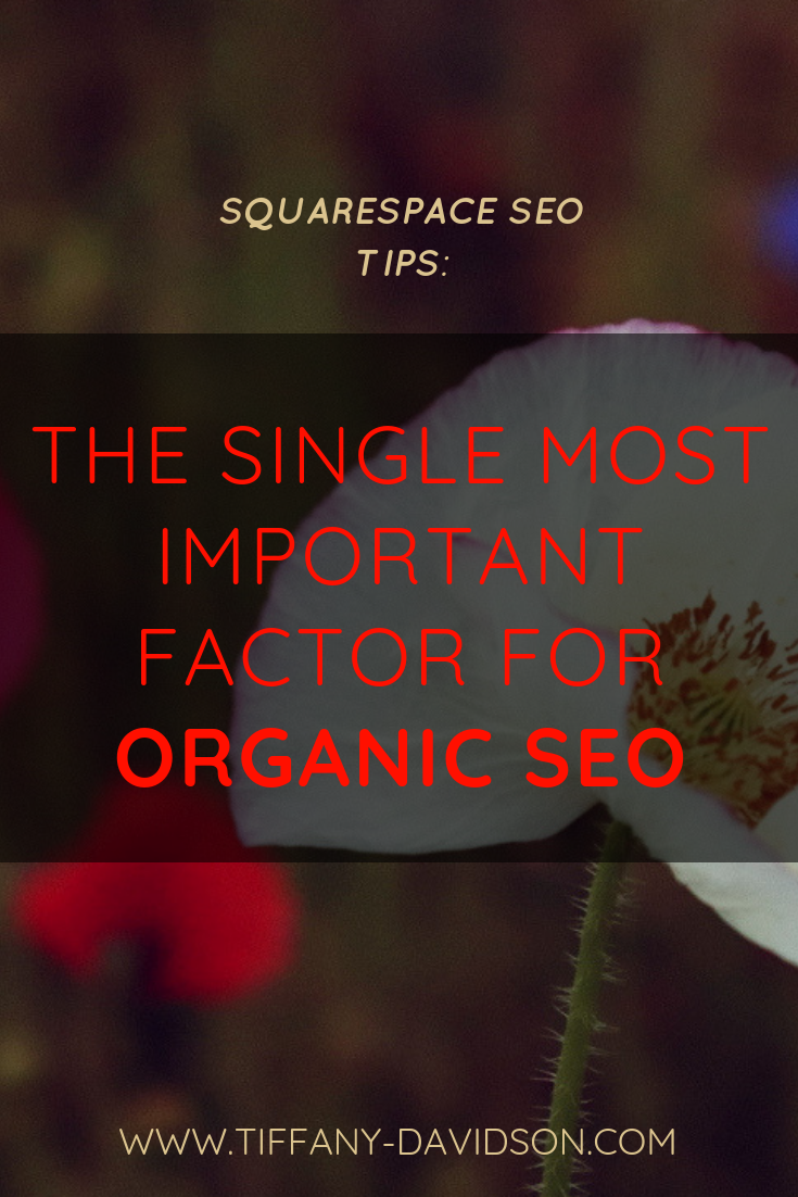 Squarespace SEO Tips Most Important factor For Organic SEO Blogging For SEO.png