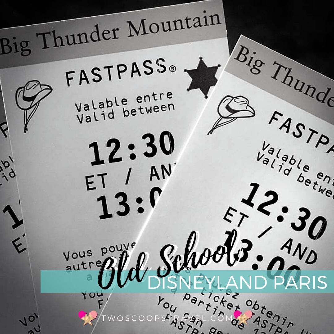 Old School FastPasses at Disneyland Paris - (c) Two Scoops Travel 2018.png