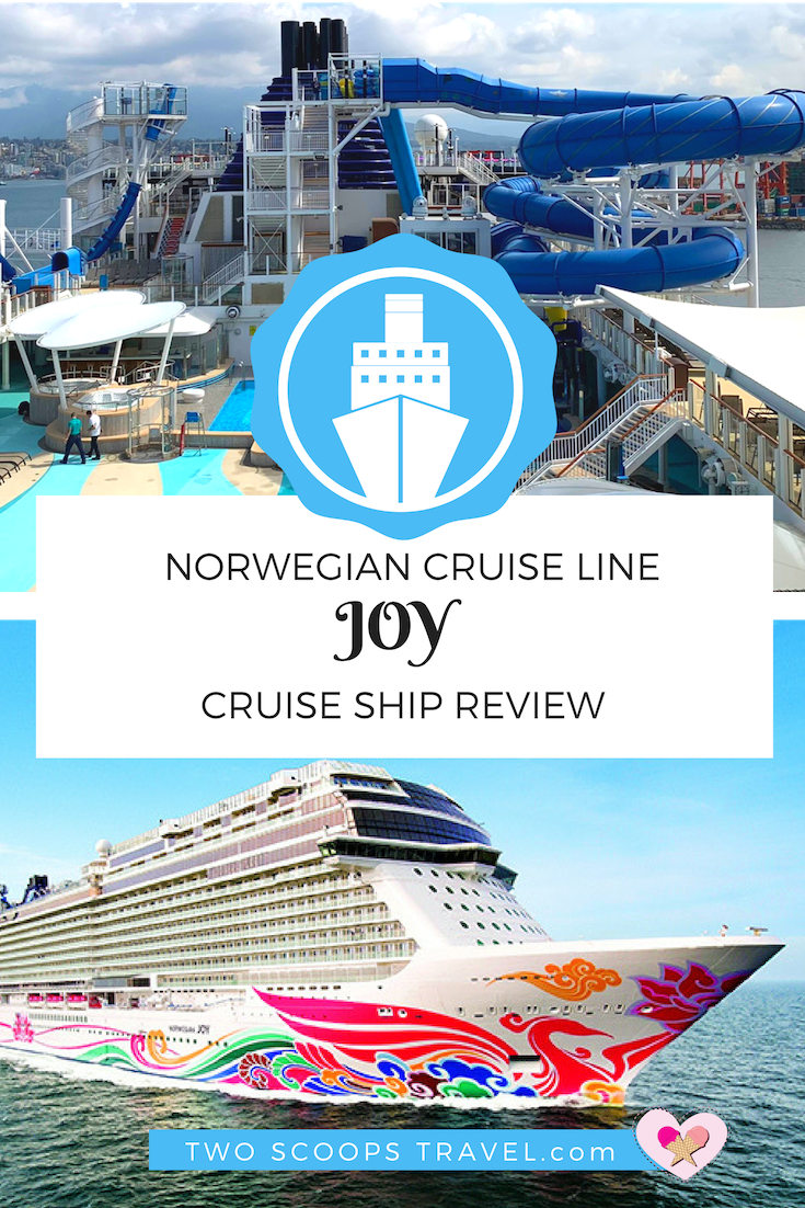 Review of Norwegian Cruise Line's Ship - Joy - by Two Scoops Travel (c) 2019