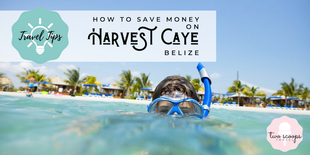 How to Save Money on Harvest Caye - Norwegian's Private Island in Belize (c) NCL