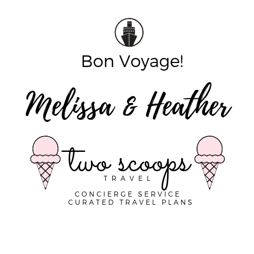 Bon Voyage from Two Scoops Travel
