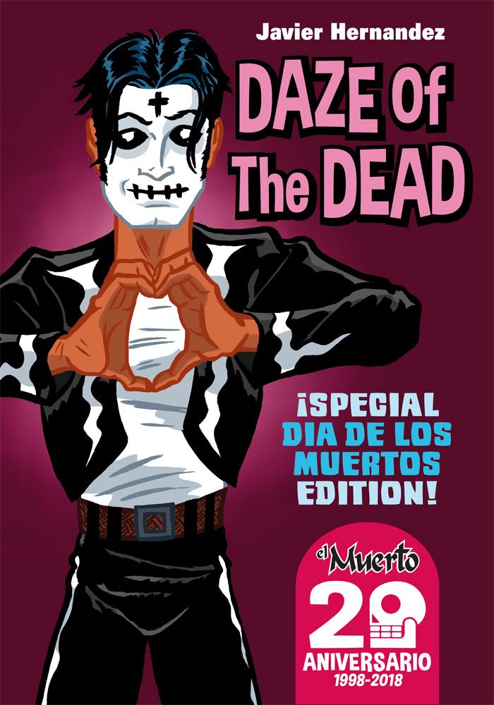 Daze of The Dead by Javier Hernandez