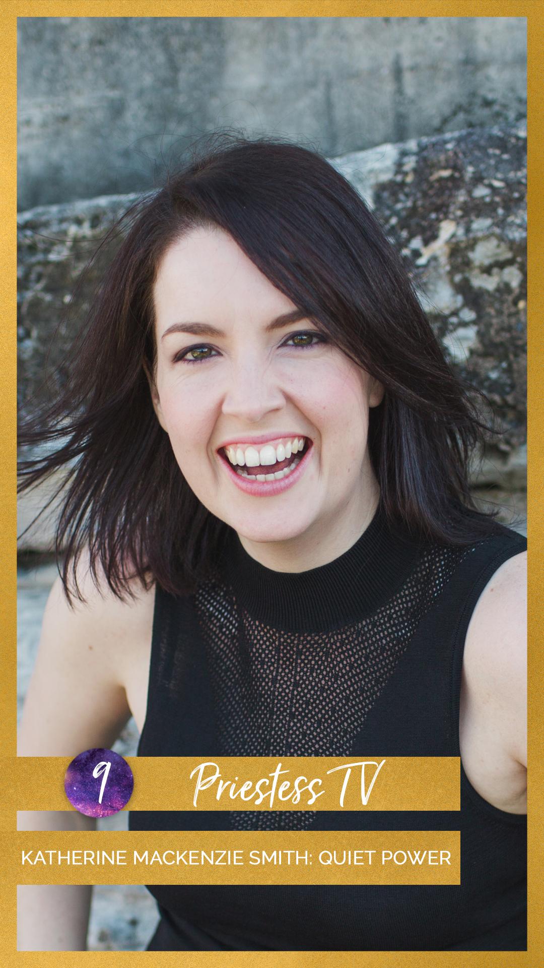 PTV IG Story 9. Katherine Mackenzie Smith- Quiet Power.png
